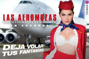 Dorcel switches in airplane mode as one of its biggest productions yet is now available in Spanish on the most important VOD US platform. The Flight A...